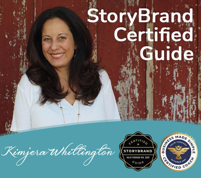 storybrand certified guide, business coach - kimjera whittington
